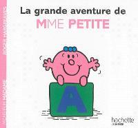 La grande aventure de Mme Petite
