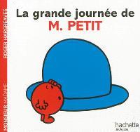 La grande journée de M. Petit