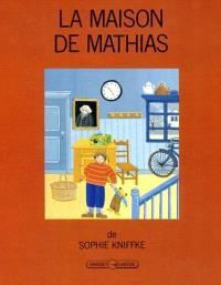 La Maison de Mathias