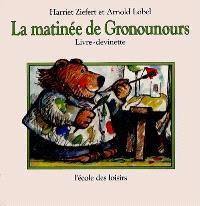La Matinée de Gronounours : livre-devinette