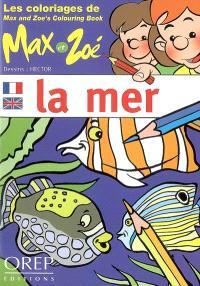 La mer : les coloriages de Max et Zoé