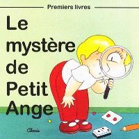 La mystère de Petit Ange