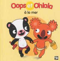 La petite vie de Oops et Ohlala, Oops et Ohlala à la mer