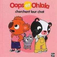 La petite vie de Oops et Ohlala, Oops et Ohlala cherchent leur chat