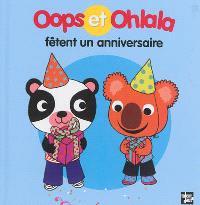 La petite vie de Oops et Ohlala, Oops et Ohlala fêtent un anniversaire