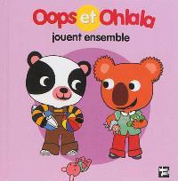 La petite vie de Oops et Ohlala, Oops et Ohlala jouent ensemble