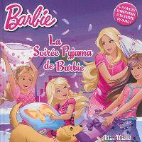 La soirée pyjama de Barbie