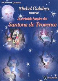 La véritable histoire des santons de Provence