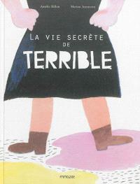 La vie secrète de Terrible