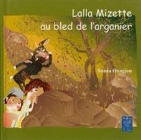 Lalla Mizette au bled de l'arganier