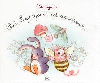 Lapingouin, Chut, Lapingouin est amoureux...