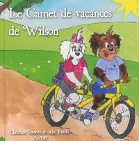 Le carnet de vacances de Wilson Pouilleux