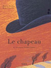 Le chapeau : et c'est toujours la même histoire