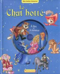 Le chat botté : à lire et à écouter