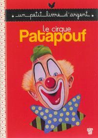 Le cirque Patapouf