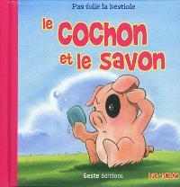Le cochon et le savon