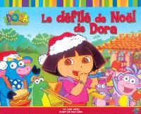 Le défilé de Noël de Dora