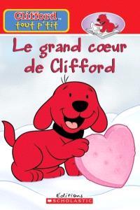 Le grand coeur de Clifford