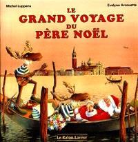 Le grand voyage du Père Noël