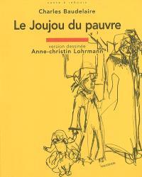 Le joujou du pauvre : Le Spleen de Paris, petits poèmes en prose