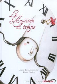 Le magicien du temps