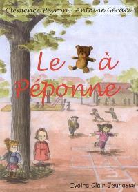 Le nounours à Péponne