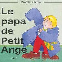 Le papa de Petit Ange