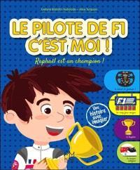 Le pilote de F1 c'est moi ! : Raphaël est un champion !