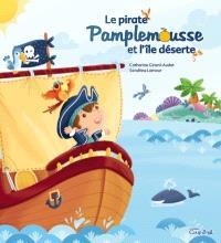 Le pirate Pamplemousse et l'île déserte