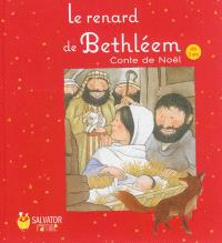 Le renard de Bethléem : conte de Noël