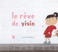 Le rêve de Yisin