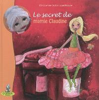 Le secret de mamie Claudine