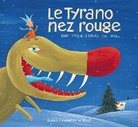 Le tyrano nez rouge  : une préhistoire de Noël