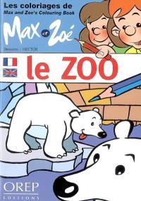 Le zoo : les coloriages de Max et Zoé
