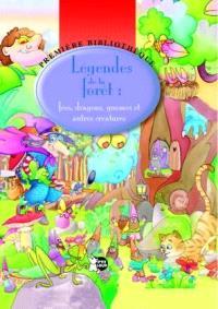 Légendes de la forêt : fées, dragons, gnomes et autres créatures
