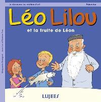 Léo Lilou. Volume 1, Léo Lilou et la truite de Léon