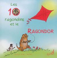 Les 10 ragondins et le Ragondor