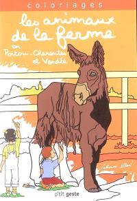 Les animaux de la ferme, en Poitou-Charentes et en Vendée : coloriages