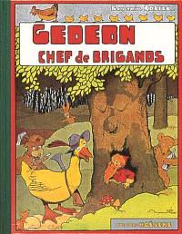 Les aventures de Gédéon, Gédéon chef des brigands