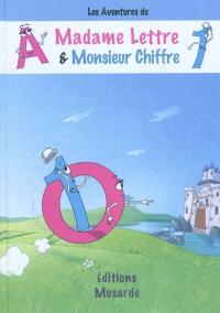 Les aventures de Madame Lettre & Monsieur Chiffre