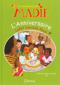 Les aventures de Madie, L'anniversaire = Lafèt lanivèsè Madi