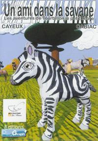 Les aventures de Tourbillon le petit zèbre, Un ami dans la savane