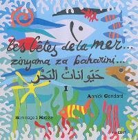 Les bêtes de la mer = Zinyama za baharini.... Volume 1