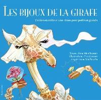 Les bijoux de la girafe  : contes en mille et une rimes pour petits et grands