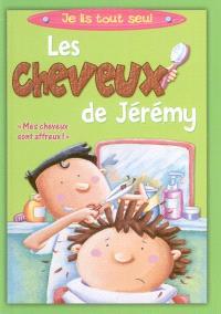 Les cheveux de Jérémy