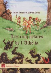 Les cinq pétales de l'Athélia