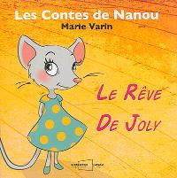 Les contes de Nanou, Le rêve de Joly