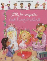 Les coquinettes. Volume 4, Lili, la coquette