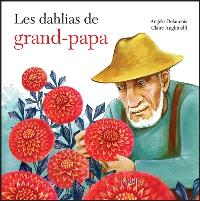 Les dahlias de grand-papa