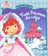 Les fraisi-princesses, Fraisi-Princesse des neiges